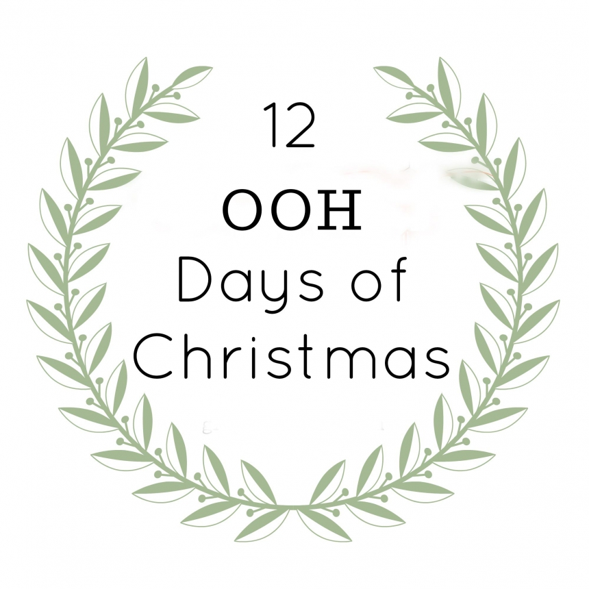Twelve OOH Days of Christmas